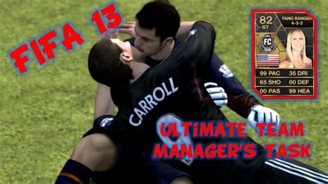FIFA 13 Ultimate Team Manager's Task - YouTube