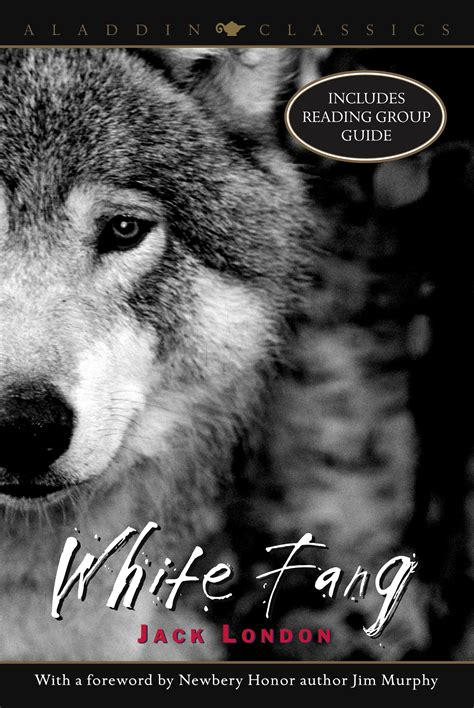 White Fang   Book by Jack London, Jim Murphy   Official