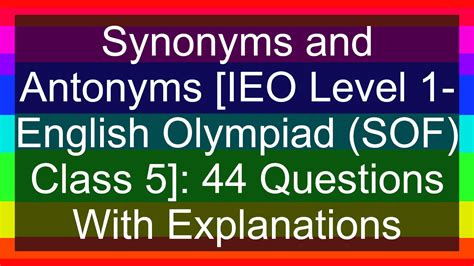 IEO Level 1- English Olympiad (SOF) Class 5 Synonyms and