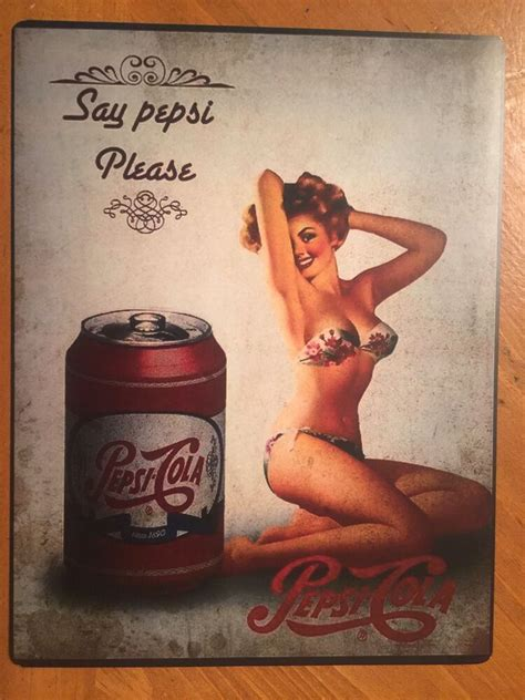 Tin Sign Vintage Pepsi Cola Say Pepsi Please With Pin Up