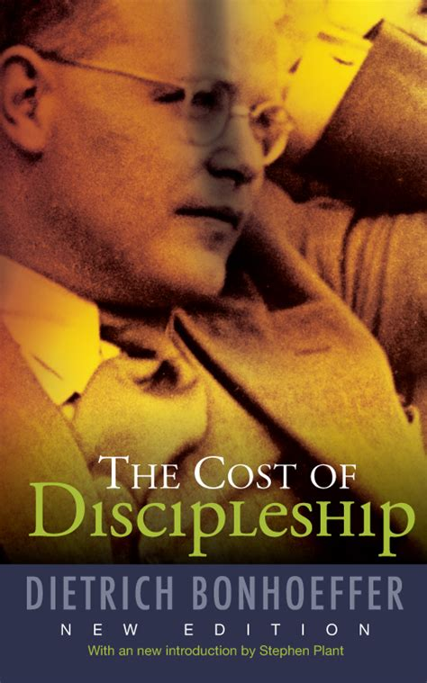 The Cost of Discipleship, New Edition by Dietrich