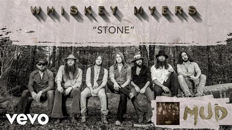 Whiskey Myers - Stone (Official Audio) Chords - Chordify
