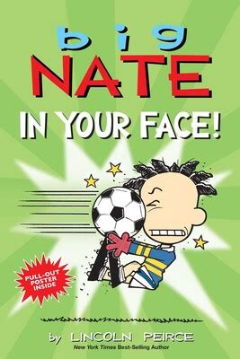 Big Nate: In Your Face!   Book by Lincoln Peirce