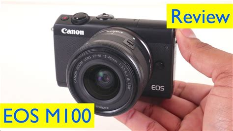 Canon EOS M100 Review and Video Test - YouTube