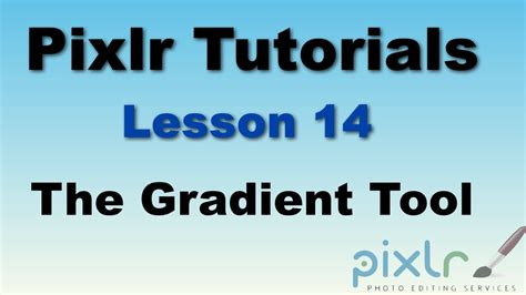 Pixlr Tutorial: The Gradient tool - Lesson 14 - YouTube